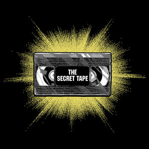 The Secret Tape