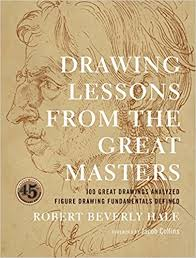 Robert Beverley Hale, Drawing Lessons From The Great Masters.