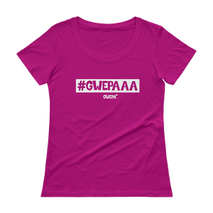 Ladies' #GWEPAAA Scoopneck Shirt