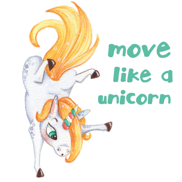 Move Like A Unicorn