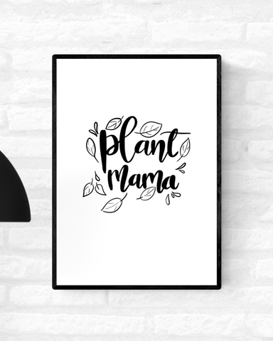 "Framed black and white art illustration with the words, ""Plant Mama"", surrounded by leaves"