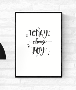 "Framed wall quote typography print with the words, ""Today I choose joy"""