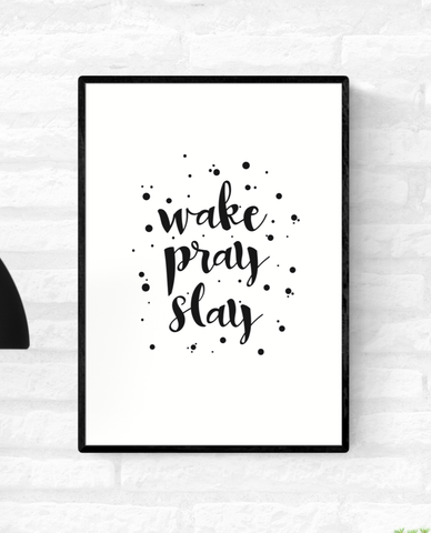 "Framed quote wall print with the words, ""wake pray slay"", surrounded by black dots"