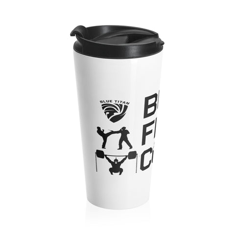 But First, Coffee Travel Mug