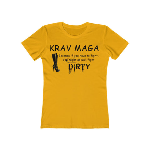 Krav Maga: Fight Dirty Women's The Boyfriend Tee