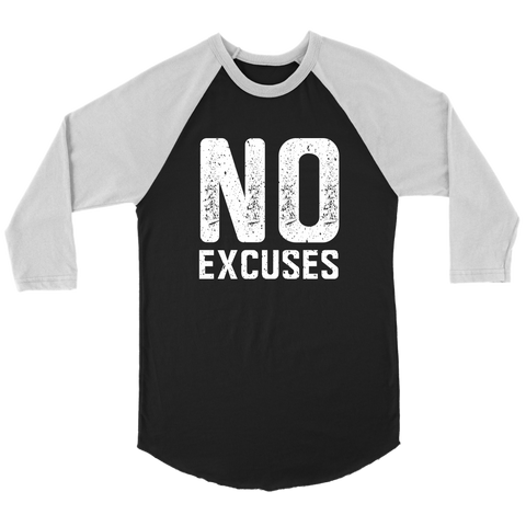 No Excuses 3/4 Baseball Tee