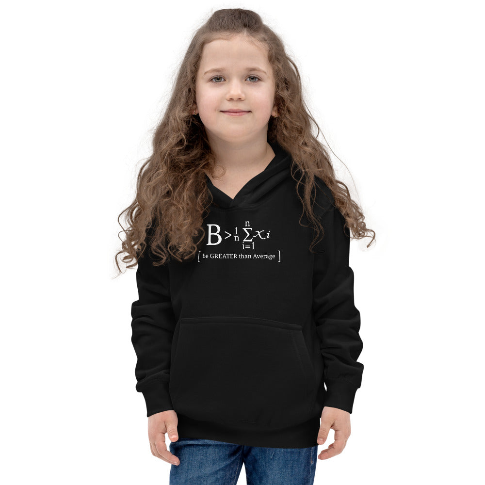 "Kids ""Be Greater Than Average"" Hoodie"