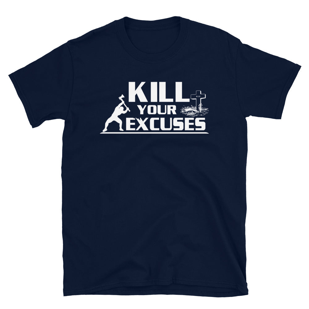 Kill Your Excuses Softstyle Tee