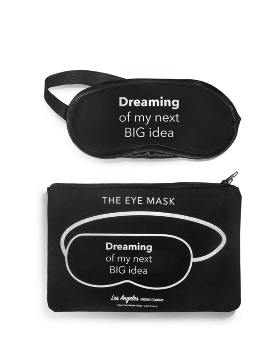 Dreaming Of My Next Big Idea Eye Mask