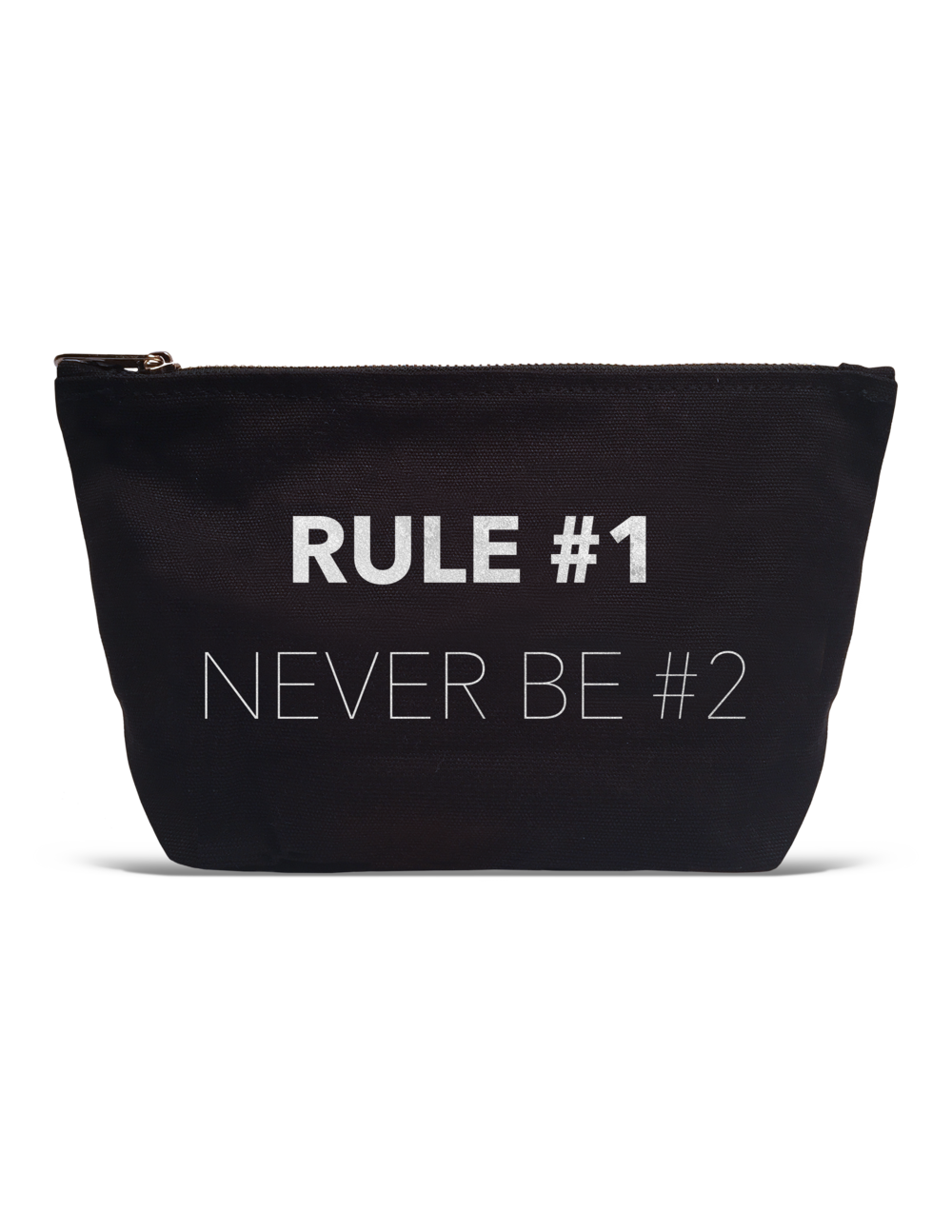 Rule #1 Never Be #2 Pouch