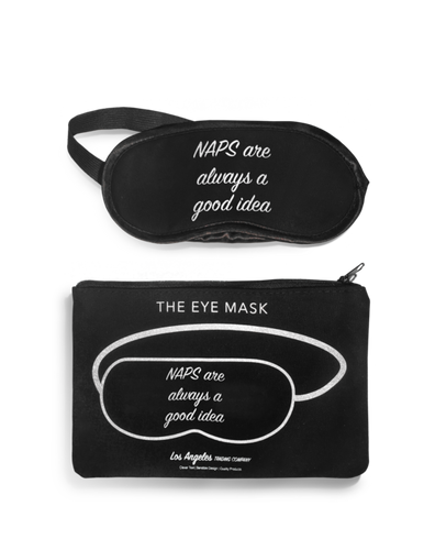 Naps Are Always A Good Idea Eye Mask
