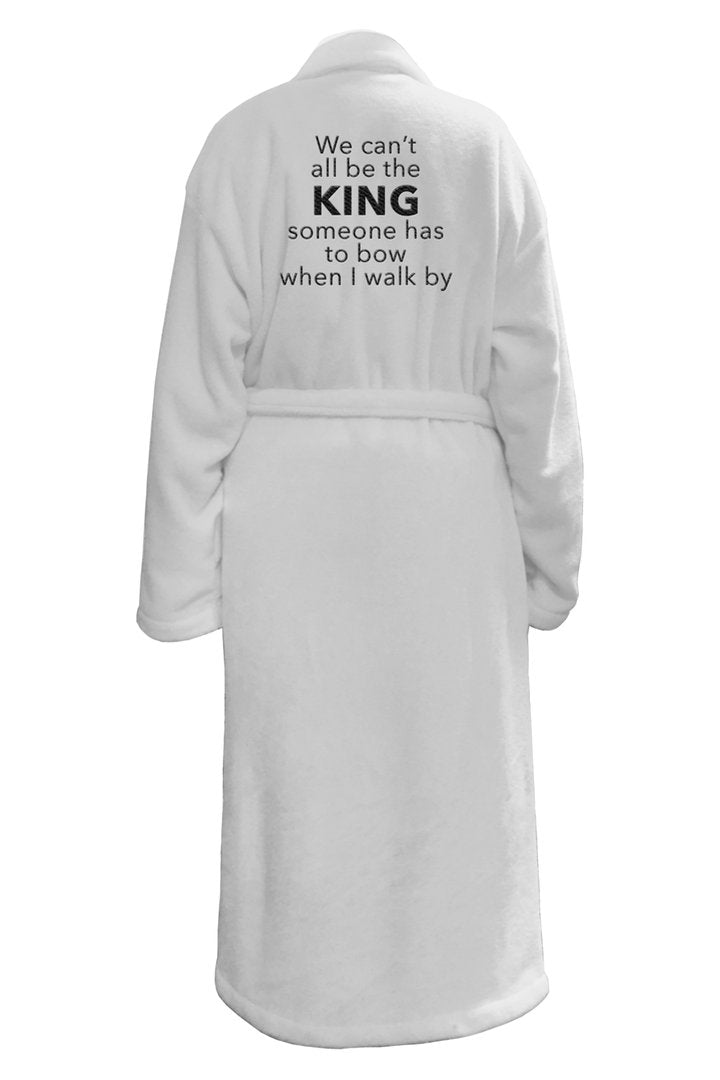 Cant All be King Plush Robe