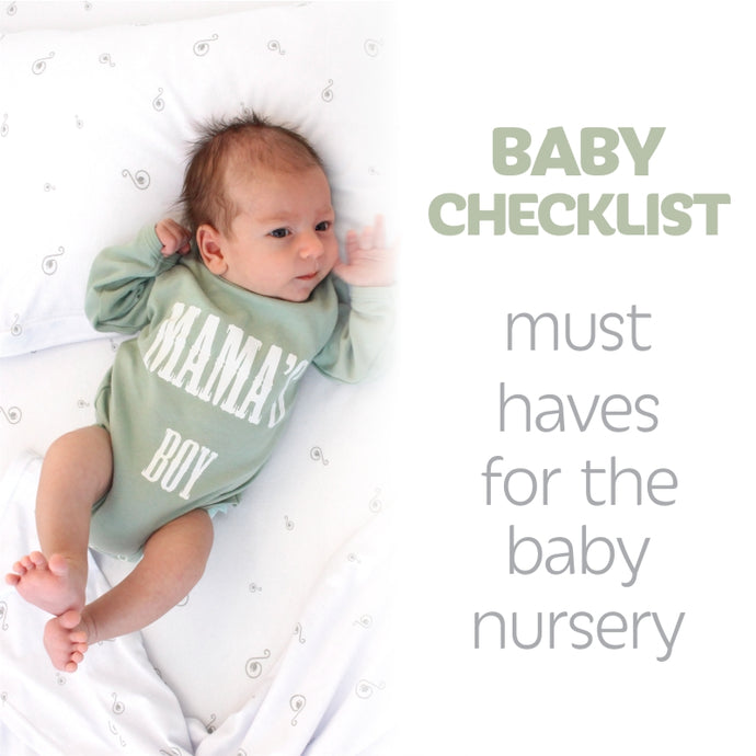 Baby Checklist: Must Haves for the Baby Nursery