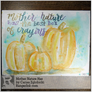Mother Nature Has by Carisa Zglobicki