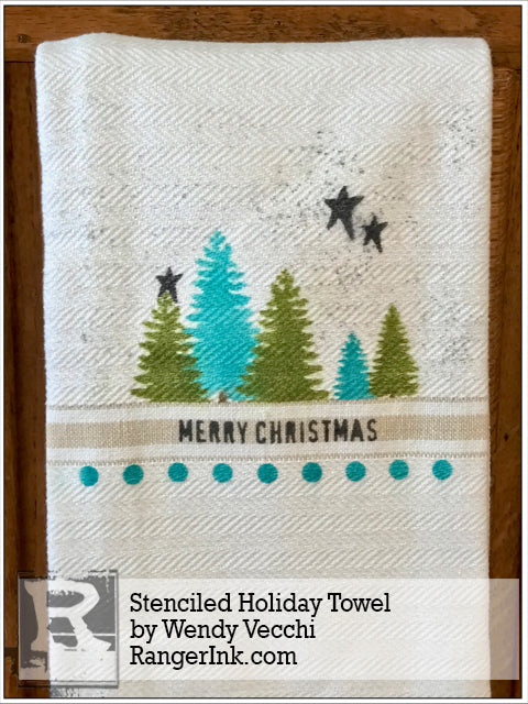 Stenciled Holiday Towel by Wendy Vecchi