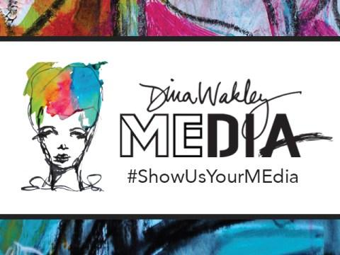 Dina Wakley #ShowUsYourMEdia October 2018