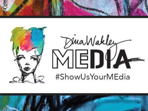 Dina Wakley #ShowUsYourMEdia : March 2018