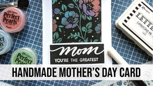 Handmade Mother's Day Card featuring Perfect Pearls