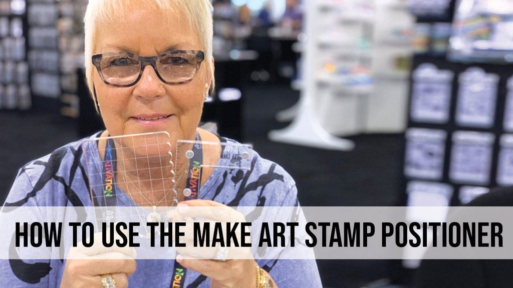 How to Use the MAKE ART Magnetic Stamp Positioner