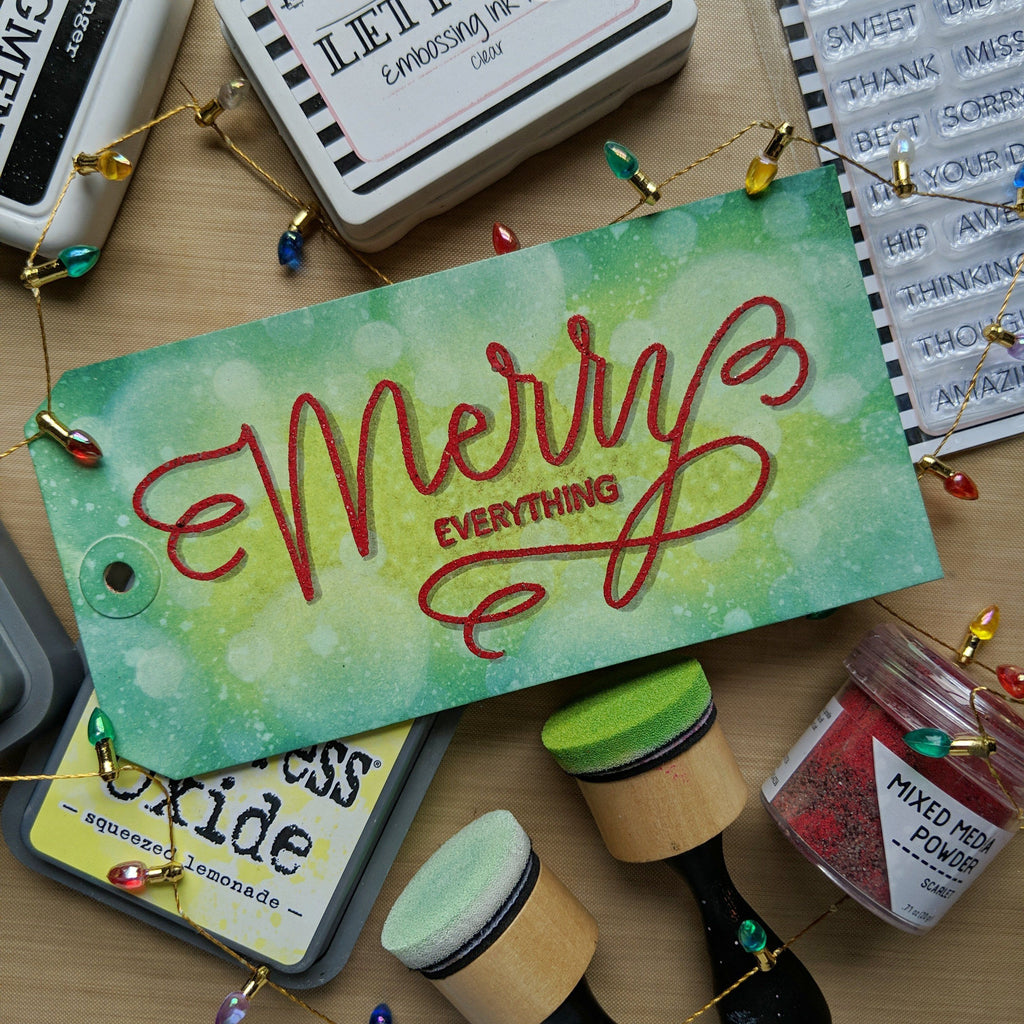 Merry Everything Holiday Tag by Kim Haskell