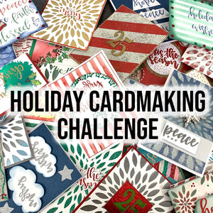 Holiday Cardmaking Challenge