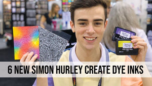 Introducing 6 Additional Colors of Simon Hurley create. Dye Inks