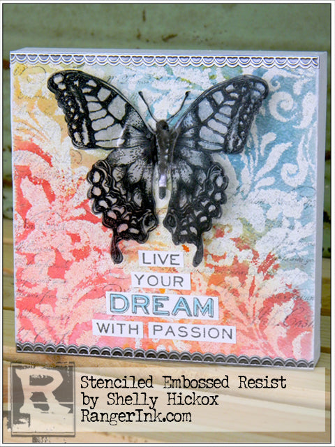 Stenciled Embossed Resist by Shelly Hickox