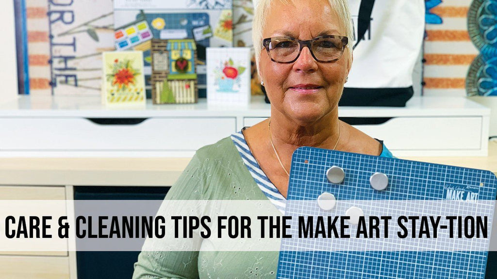 Care & Cleaning Tips for the Wendy Vecchi MAKE ART STAY-tion™