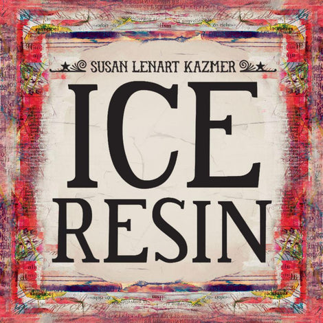 Susan Lenart Kazmer ICE Resin®