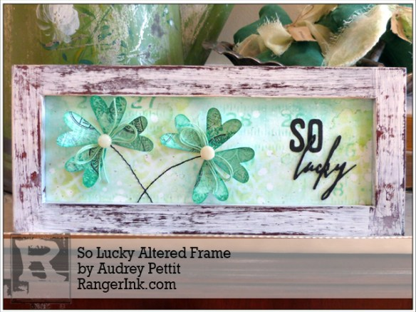So Lucky Altered Frame by Audrey Pettit | www.rangerink.com