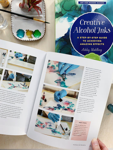 Creative Alcohol Inks Book by Ashley Mahlberg Books Alcohol Ink
