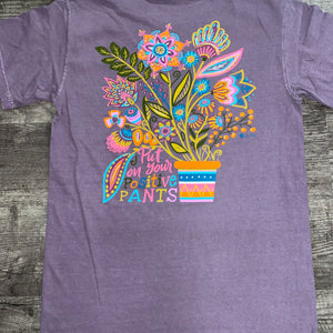 Jane Marie- Put Your Positive Pants On T-Shirt