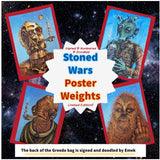 Stoned Wars Poster Weights - Limited Edition of 200