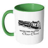 Train Mug, Gift for Train enthusiast, Never too old for Choo Choos, funny coffee mug, Man Child Gift, Steam Train, Railroad, Steam Engine - Kennie Blossoms