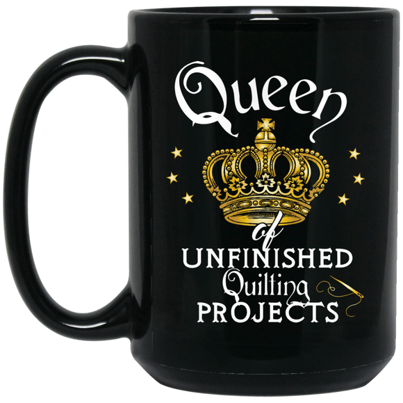 Queen of Unfinished Quilting Projects - Funny Mug for Quilters - Kennie Blossoms