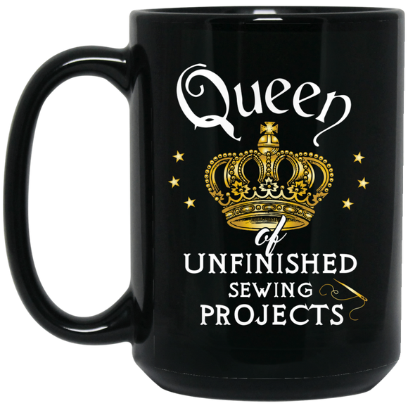 Queen of unfinished sewing projects - Funny Mug for sewers or seamstress - Kennie Blossoms