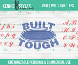 Built Your Last Name Tough Customizable Digital Download SVG Cutting file for use with Cricut, Silhouette or digital cutter, commercial use - Kennie Blossoms