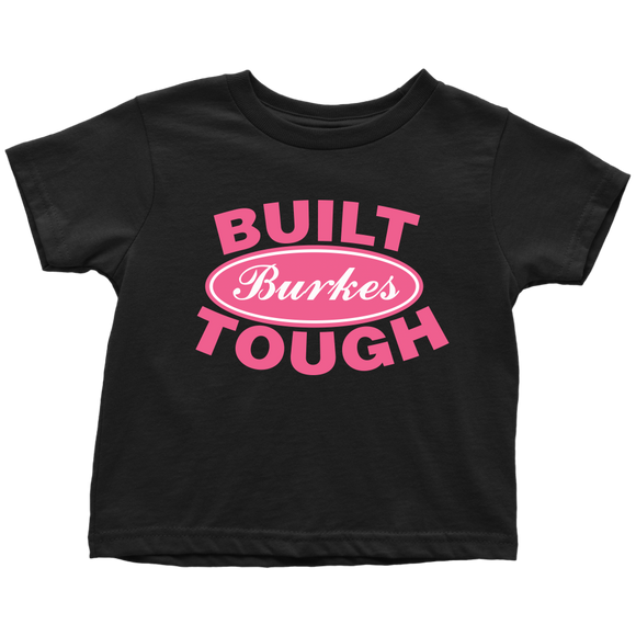 Built Tough Personalized Toddler shirt for Girls - Kennie Blossoms