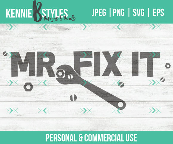 Mr Fix it Digital Download SVG Cutting file for use with Cricut, Silhouette or digital cutter, commercial use - Kennie Blossoms