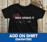 Little Miss Broke it Black - Add on Shirt - Kennie Blossoms