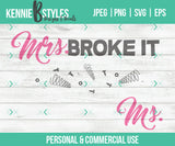 Mrs or Ms Broke it Digital Download SVG Cutting file for use with Cricut, Silhouette or digital cutter, commercial use - Kennie Blossoms