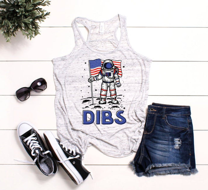 Dibs/ Astronaut on the moon / Patriotic ladies tank top / American flag/ Fourth of July