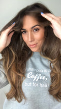 PALMA SHOP- COFFEE FOR HAIR ! SWEATSHIRT ( LIMITED ADDITION )