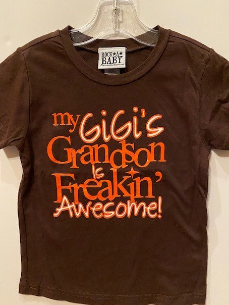 MY GIGI'S GRANDSON IS FREAKIN' AWESOME
