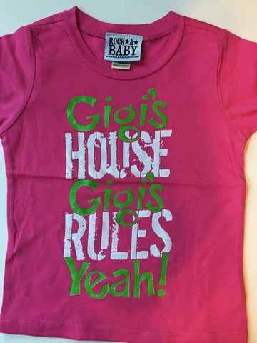 Gigi's House Gigi's Rules t-shirt