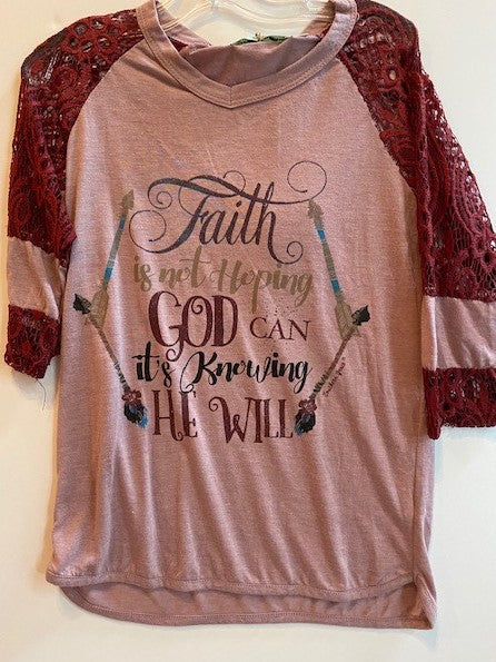 FAITH IS NOT HOPING GOD CAN IT'S KNOWING HE WILL