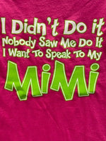 Didn't Do It Mimi T-Shirt