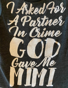 I ASK FOR A PARTNER IN CRIME AND GOD GAVE ME MIMI