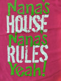 Nana's House Nanas Rules t-shirt
