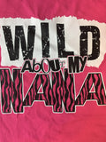 Wild About Nana t-shirt